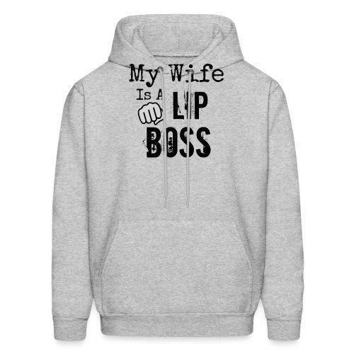 My Wife is a Lip Boss - Men's Hoodie