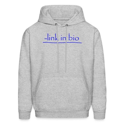 Link In Bio - Men's Hoodie