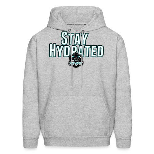 Stay Hydrated - Men's Hoodie