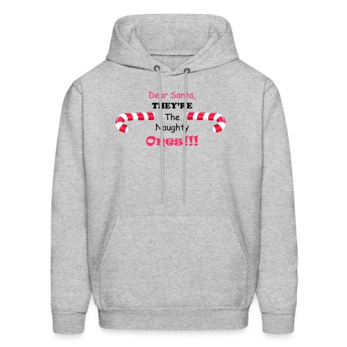 They're the naughty ones - Men's Hoodie