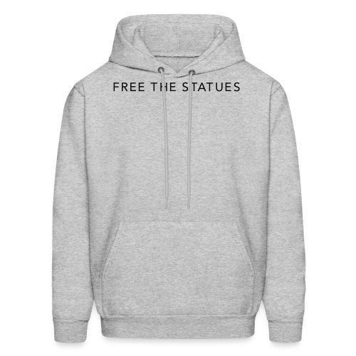 free the statues - Men's Hoodie