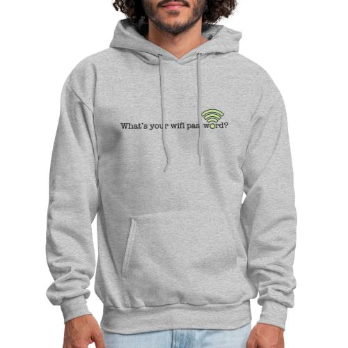 What's your wifi password? - Men's Hoodie