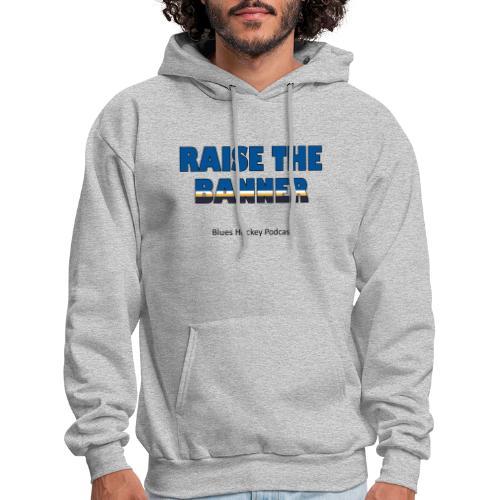 Raise the Banner - Men's Hoodie