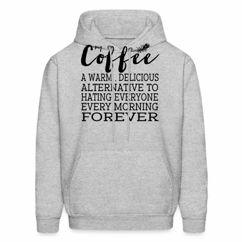 My Coffee - Men's Hoodie