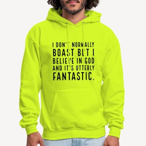 I DON T NORMALLY BOAST BUT.... - Men's Hoodie