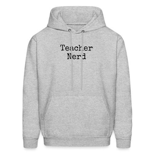 Teacher Nerd (black text) - Men's Hoodie