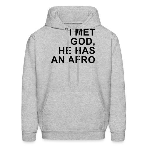 I met God He has an afro (premium) - Men's Hoodie