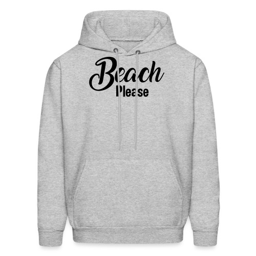 Beach Please - Men's Hoodie