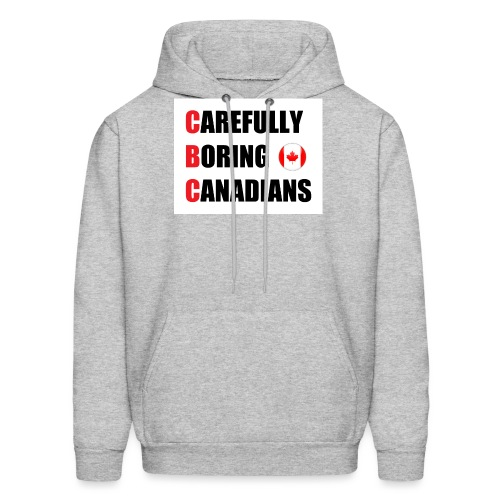 CBC: Carefully Boring Canadians - Men's Hoodie