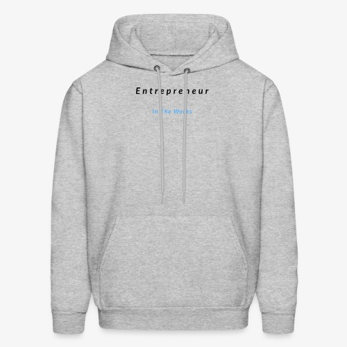 Entrepreneur In The Works - Men's Hoodie