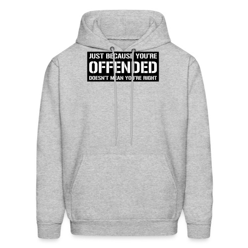 Just because you're offended doesn't mean ...