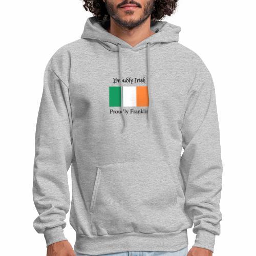 Proudly Irish, Proudly Franklin - Men's Hoodie