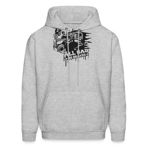All Gas no Brakes - Men's Hoodie