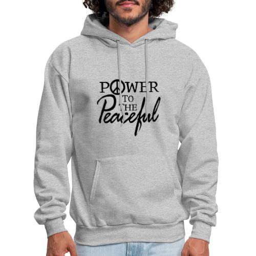 Power To The Peaceful - Men's Hoodie