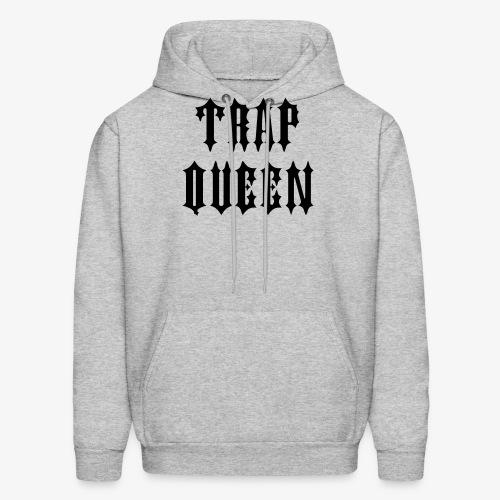 Trap Queen - Men's Hoodie