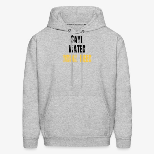 Save water drink beer - Men's Hoodie