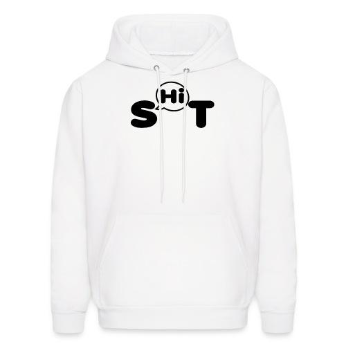 shit t shirt - Men's Hoodie
