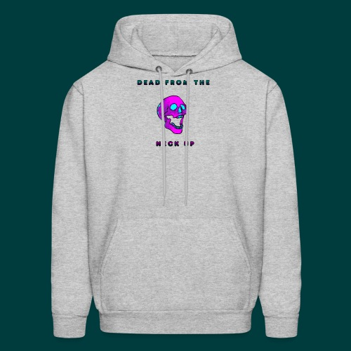 Dead from the neck up - Men's Hoodie