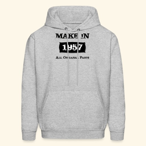 Birthday Gifts Made 1957 All Original Parts - Men's Hoodie