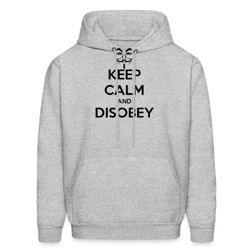 Anonymous Keep Calm And Disobey Thick - Men's Hoodie