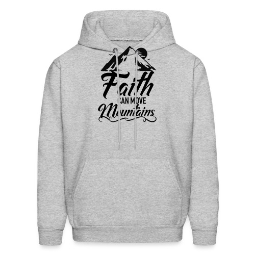 Faith can move mountains - Men's Hoodie