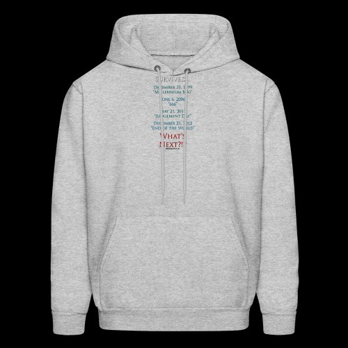Survived... Whats Next? - Men's Hoodie