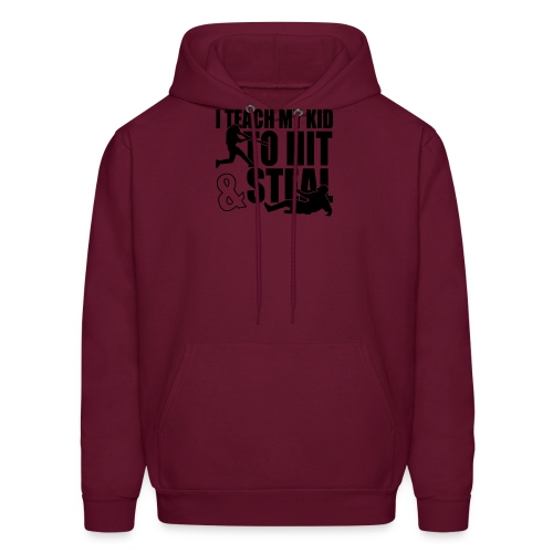 I Teach My Kid to Hit and Steal Baseball - Men's Hoodie