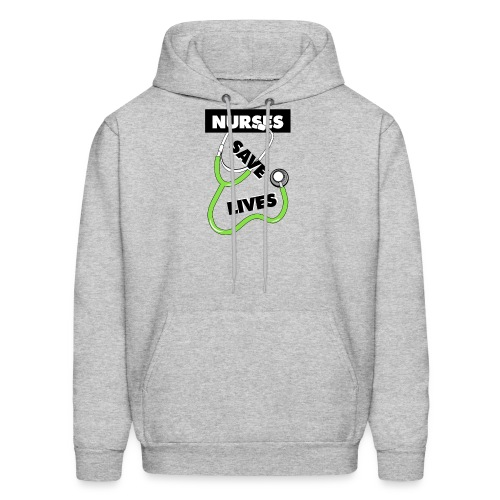 Nurses save lives green - Men's Hoodie