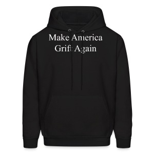 Make America Grift Again! - Men's Hoodie