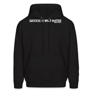 Success Is What Matter - Men's Hoodie