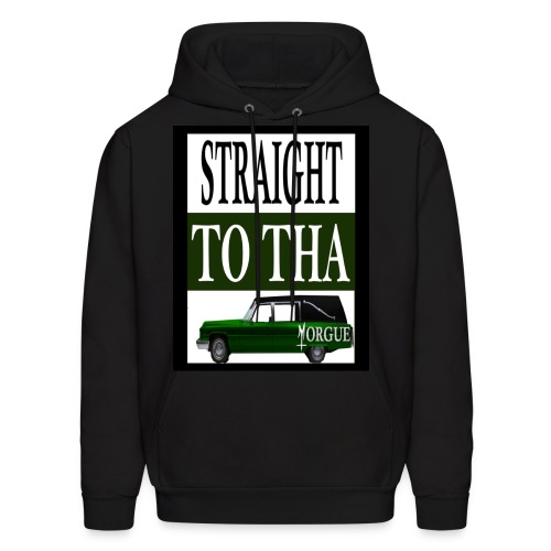 Straight To Tha Morgue - Men's Hoodie