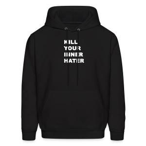 KillYourInnerHater - Men's Hoodie