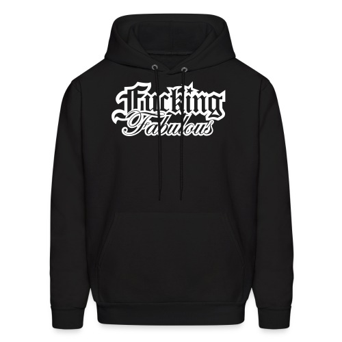 Fucking Fabulous Version 2 - Men's Hoodie