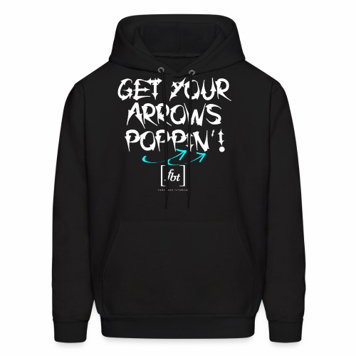 Get Your Arrows Poppin'! [fbt] 2 - Men's Hoodie
