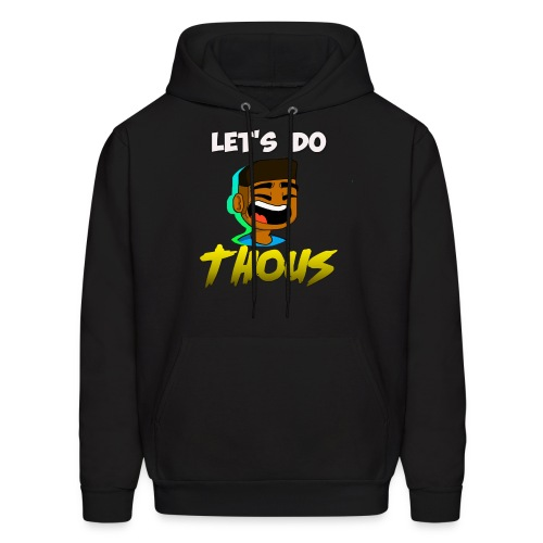 Let's Do Thous by SpartanHunter-720 - Men's Hoodie