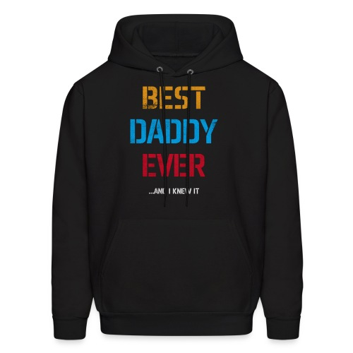Best Dad Ever | Fathers Day Gifts | Gifts for Dad - Men's Hoodie
