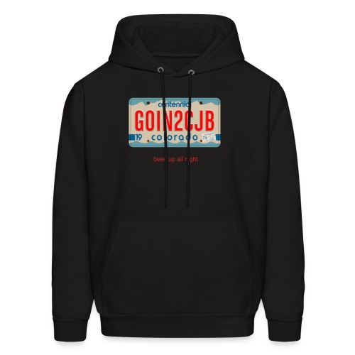 Colorado License Plate GOIN2CJB been up all night - Men's Hoodie