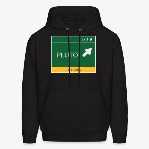 Exit to Pluto - Men's Hoodie