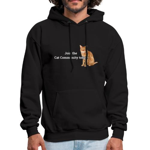 Join Cat Community Today - Men's Hoodie