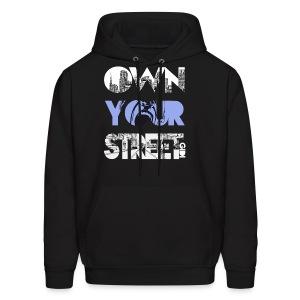 Own Your Street - Men's Hoodie