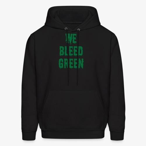 We Bleed Green - Men's Hoodie