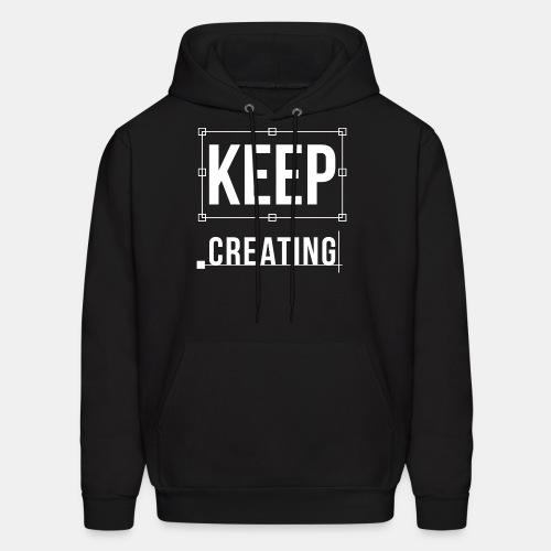 Keep Creating Graphic Design - Men's Hoodie