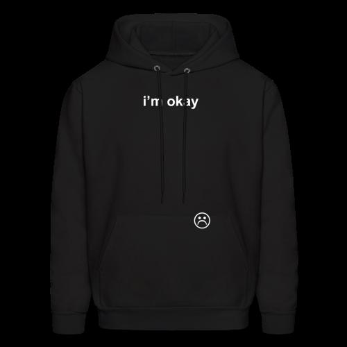 i'm okay COLORED - Men's Hoodie