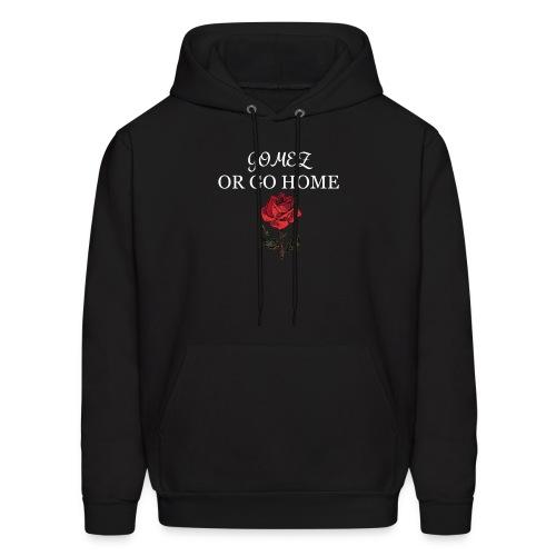 GOMEZ OR GO HOME ROSE - Men's Hoodie