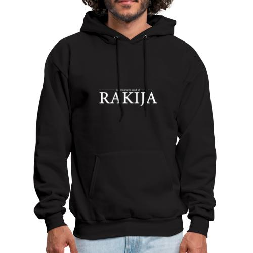 In desperate need of Rakija - Men's Hoodie