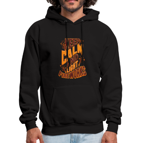 Independence Day Keep Calm & Light Fireworks Pyro - Men's Hoodie