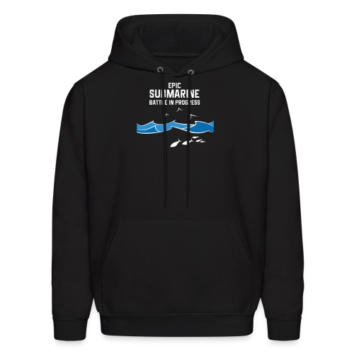 Epic Submarine Battle In Progress - Men's Hoodie