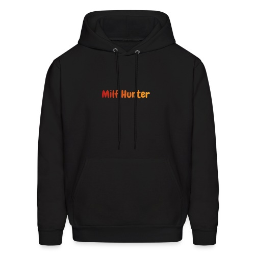 Milf Hunter - Men's Hoodie