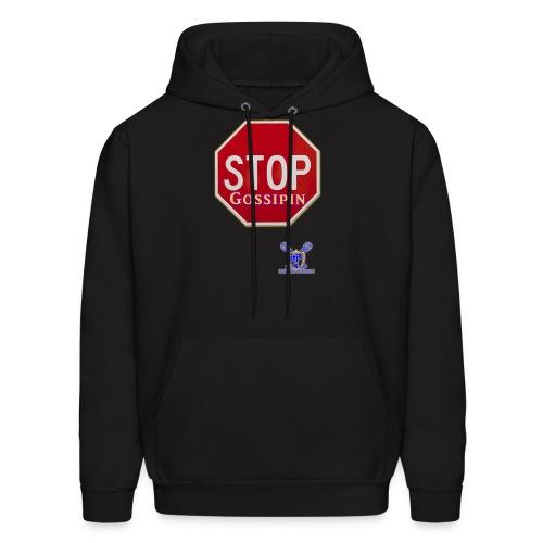 Stop Gossipin - Men's Hoodie