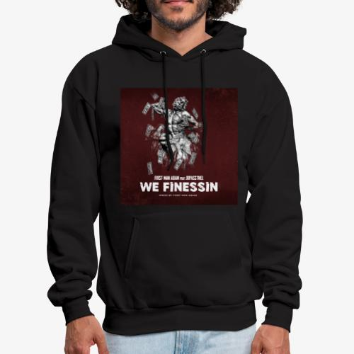 First Man ADAM We Finessin ft. JoPassTheL - Men's Hoodie